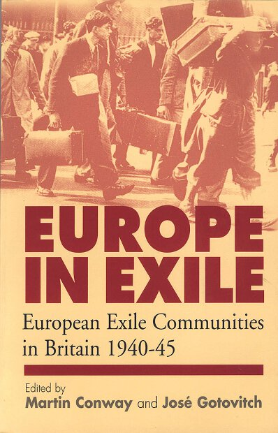 Europe in Exile: European Exile Communities in Britain 1940-45