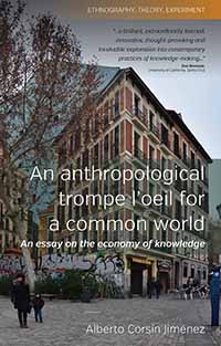 An Anthropological Trompe L'Oeil for a Common World: An Essay on the Economy of Knowledge