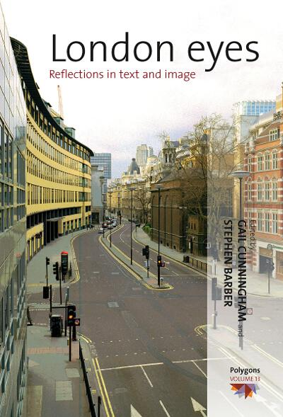 London Eyes: Reflections in Text and Image