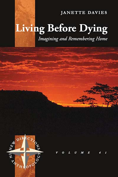 Living Before Dying: Imagining and Remembering Home