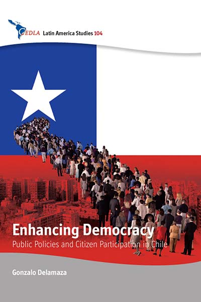 Enhancing Democracy: Public Policies and Citizen Participation in Chile
