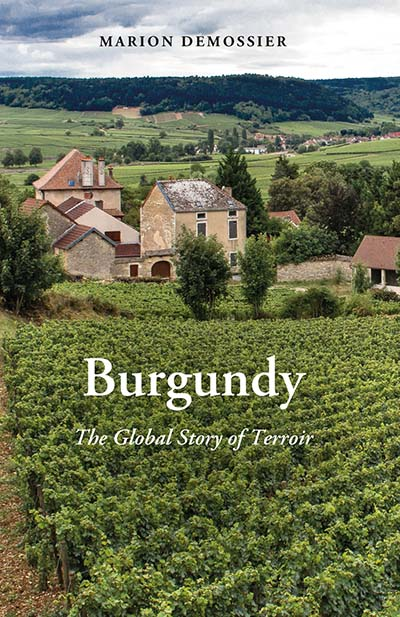 Burgundy: A Global Anthropology of Place and Taste
