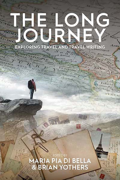 The Long Journey: Exploring Travel and Travel Writing