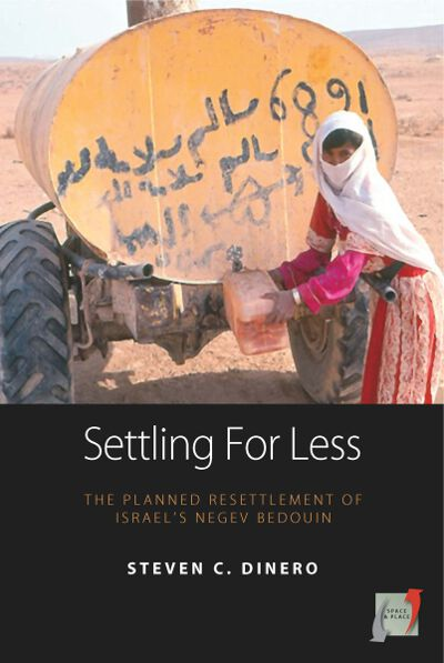 Settling for Less: The Planned Resettlement of Israel's Negev Bedouin