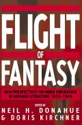 Flight of Fantasy: New Perspectives on Inner Emigration in German Literature 1933-1945
