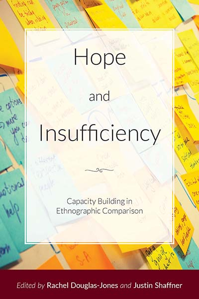 Hope and Insufficiency: Capacity Building in Ethnographic Comparison