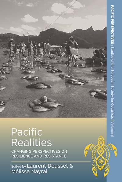Pacific Realities: Changing Perspectives on Resilience and Resistance