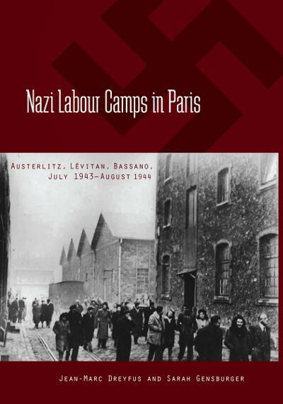 Nazi Labour Camps in Paris