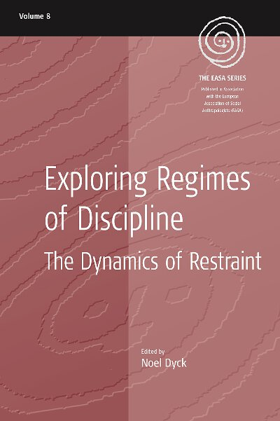 Exploring Regimes of Discipline: The Dynamics of Restraint