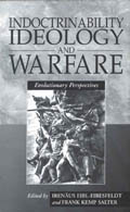 Indoctrinability, Ideology and Warfare: Evolutionary Perspectives