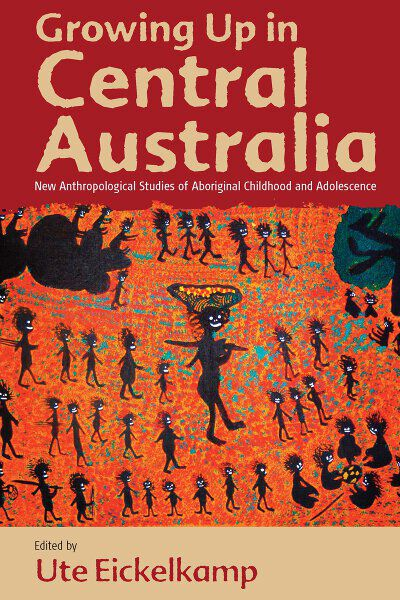 Growing Up in Central Australia