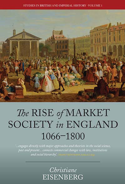 Rise of Market Society in England, 1066-1800, The