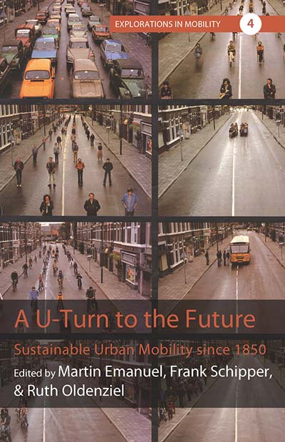 A U-Turn to the Future: Sustainable Urban Mobility since 1850