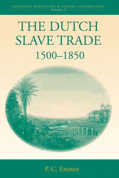 Dutch Slave Trade, 1500-1850, The