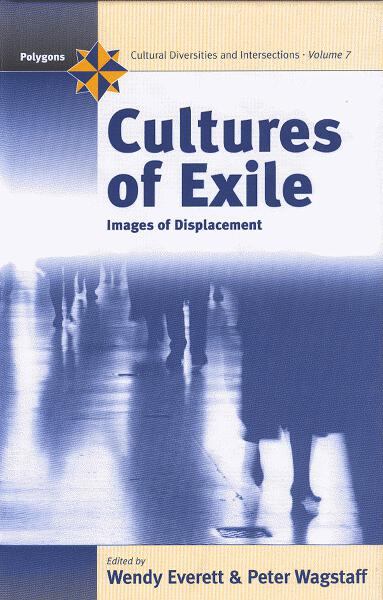 Cultures of Exile: Images of Displacement