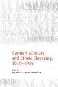 German Scholars & Ethnic Cleansing, 1919-1945