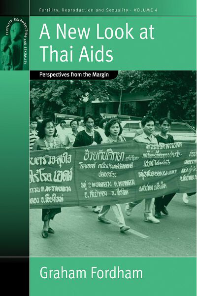 A New Look At Thai Aids: Perspectives from the Margin