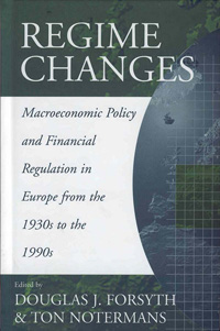 Regime Changes: Macroeconomic Policy and Financial Regulation in Europe from the 1930s to the 1990s