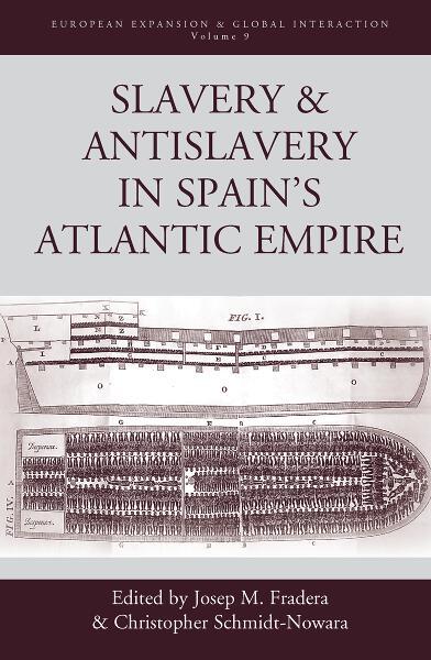 Slavery & Antislavery in Spain's Atlantic Empire