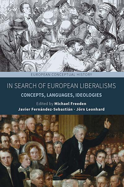 In Search of European Liberalisms: Concepts, Languages, Ideologies