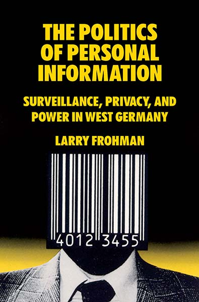 Politics of Personal Information, The
