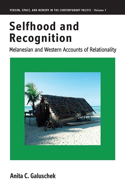 Selfhood and Recognition: Melanesian and Western Accounts of Relationality