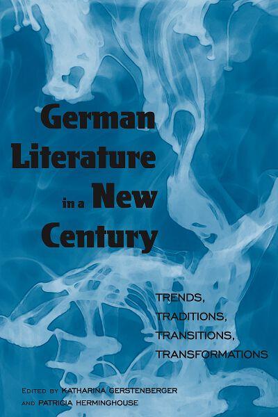 German Literature in a New Century