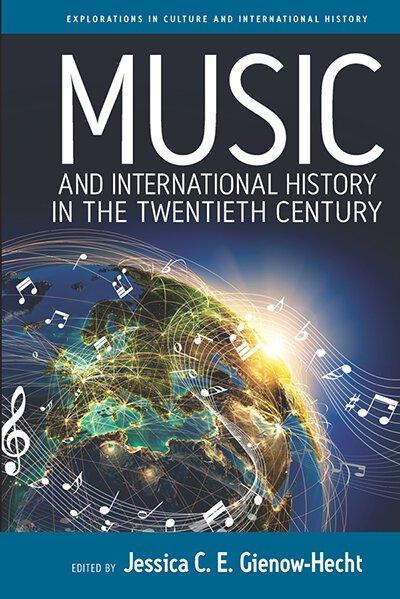 Music & International History in the Twentieth Century