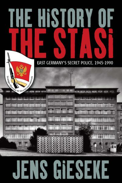 History of the Stasi, The
