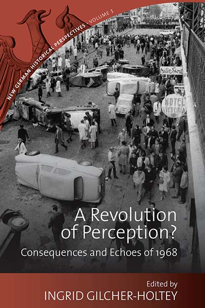 A Revolution of Perception?: Consequences and Echoes of 1968