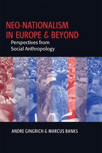 Neo-nationalism in Europe and Beyond: Perspectives from Social Anthropology