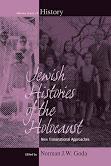 Jewish Histories of the Holocaust