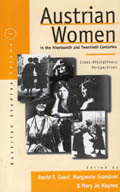 Austrian Women in the Nineteenth and Twentieth Centuries: Cross-disciplinary Perspectives