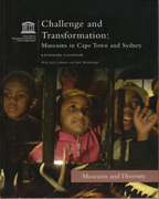 Challenge and Transformation: Museums in Cape Town and Sydney