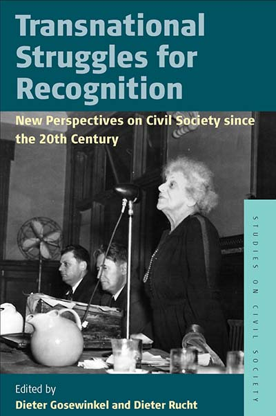 Transnational Struggles for Recognition: New Perspectives on Civil Society since the 20th Century