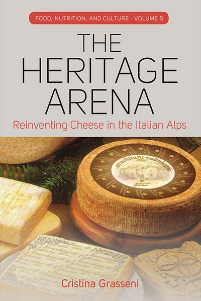 The Heritage Arena: Reinventing Cheese in the Italian Alps