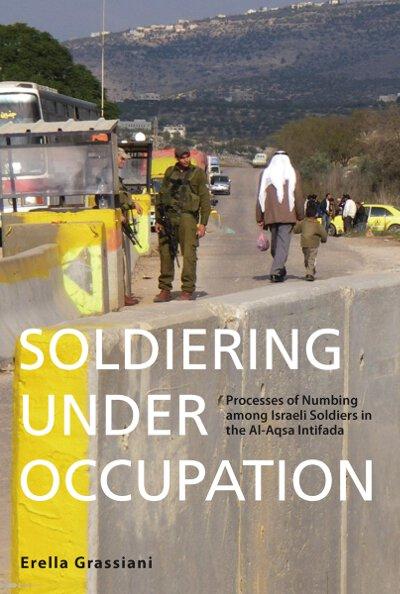 Soldiering under Occupation