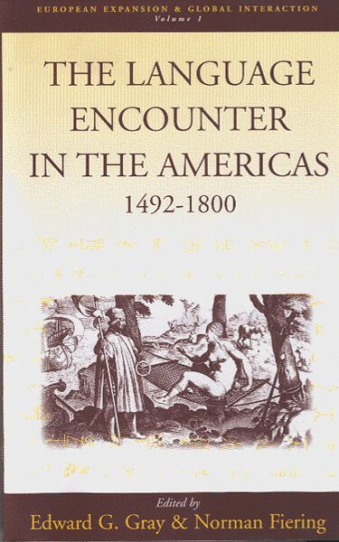 Language Encounter in the Americas, 1492-1800, The