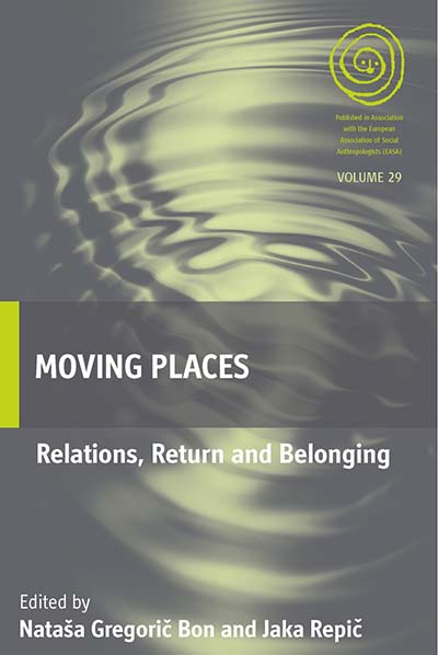 Moving Places: Relations, Return and Belonging