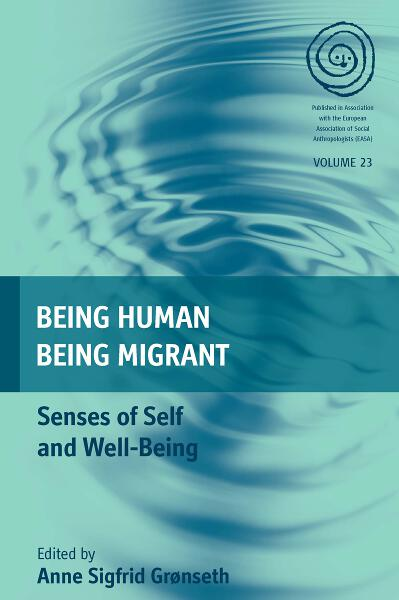 Being Human, Being Migrant
