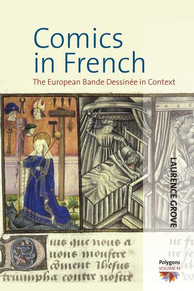 Comics in French: The European Bande Dessinée in Context