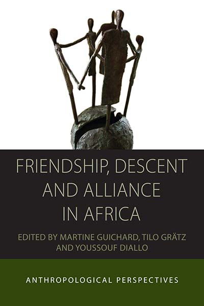 Friendship, Descent and Alliance in Africa