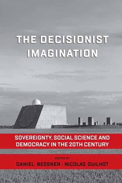 Decisionist Imagination, The