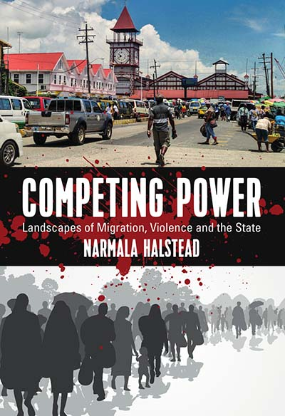 Competing Power: Landscapes of Migration, Violence and the State