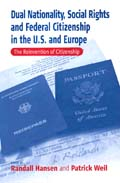 Dual Nationality, Social Rights & Federal Citizenship in the U.S. & Europe