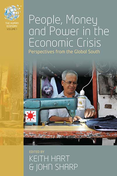 People, Money and Power in the Economic Crisis: Perspectives from the Global South