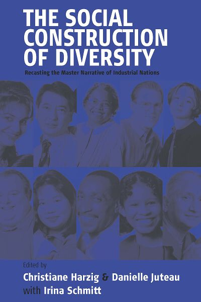 The Social Construction of Diversity: Recasting the Master Narrative of Industrial Nations