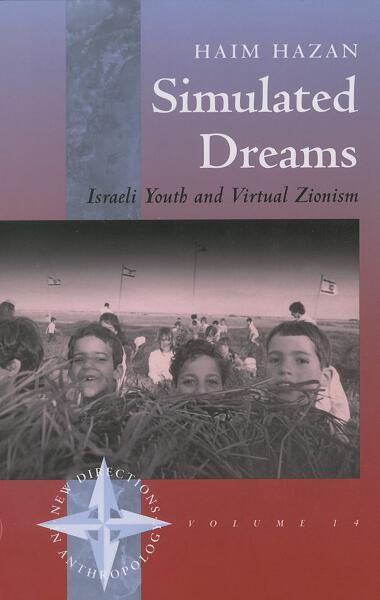 Simulated Dreams: Zionist Dreams for Israeli Youth