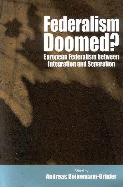 Federalism Doomed?