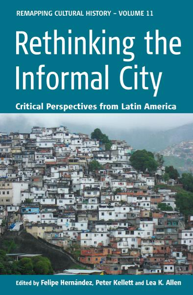 Rethinking the Informal City